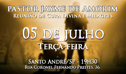 Reunião de Cura Divina e Milagres - Santo André/SP