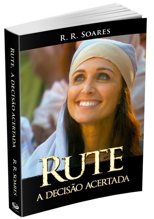 Rute – A decisão acertada