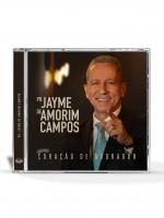 """CD """"Coração de adorador"""" – Pr. Jayme de Amorim Campos (2019)"""