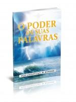 """LIVRO """"O PODER DE SUAS PALAVRAS"""""""
