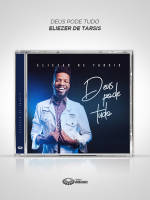 """CD """"DEUS PODE TUDO"""" – ELIEZER DE TARSIS"""